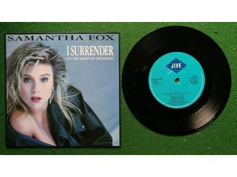 Samantha Fox ‎– I Surrender (To The Spirit Of The Night) Jive ‎– FOXY 6