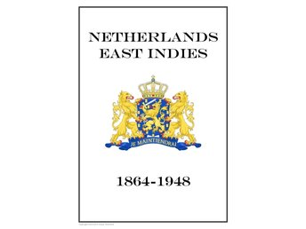 NETHERLANDS EAST INDIES 1864-1948  PDF STAMP ALBUM PAGES INGA FRIMÄRKEN!!