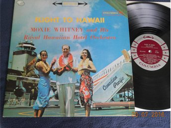 MOXIE WHITNEY & HIS ROYAL HAWAIIAN HOTEL ORCH. - Flight to Hawaii, Columbia LP