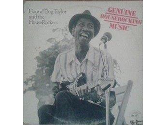 Hound Dog Taylor & The House Rockers titel* Genuine Houserocking Music - Hägersten - Hound Dog Taylor & The House Rockers titel* Genuine Houserocking Music - Hägersten