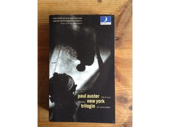 Paul Auster- New York Trilogin - Sundbyberg - Paul Auster- New York Trilogin - Sundbyberg