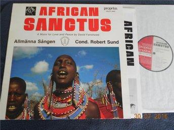 DAVID FANSHAWE - African Sanctus, LP Proprius PROP 9984, 1987 - Gävle - DAVID FANSHAWE - African Sanctus, LP Proprius PROP 9984, 1987 - Gävle