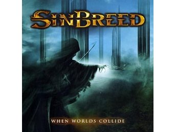 Sinbreed: When worlds collide 2010 (CD)