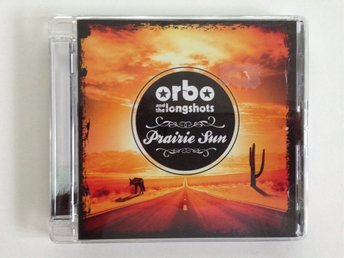 ORBO AND THE LONGSHOTS - PRAIRIE SUN