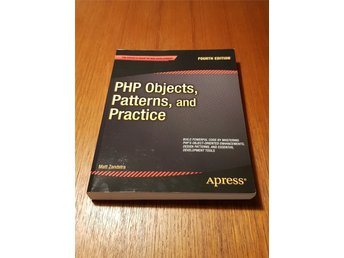 PHP Objects, Patterns and Practice Fourth Edition M. Zandstra ISBN 9781430260318