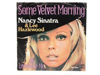 Nancy Sinatra & Lee Hazlewood - Some Velvet Morning RA 0651 Singel 1967 - Viksjö - Nancy Sinatra & Lee Hazlewood - Some Velvet Morning RA 0651 Singel 1967 - Viksjö