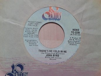 "John Byrd title*  There's No Cold In Me* Soul  7"" US"