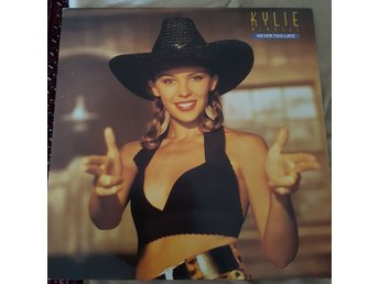 Kylie Minogue : Never Too Late