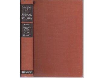W.C. Allee m fl: Principles of Animal Ecology - Gammelstad - W.C. Allee m fl: Principles of Animal Ecology - Gammelstad