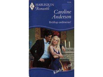 Harlequin Romantik - Bröllop ordineras! (Caroline Anderson) - Hyssna - Harlequin Romantik - Bröllop ordineras! (Caroline Anderson) - Hyssna