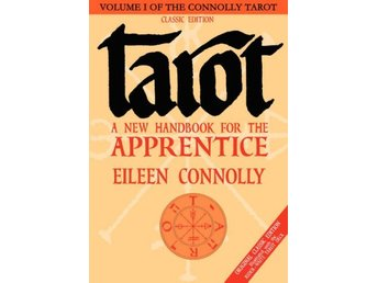 Tarot: A New Handbook For The Apprentice (V.1 9781564148469