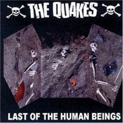 Quakes - Last of the Human Beings (CD)