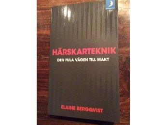 .Härskarteknik Makt Retorik Elaine Bergqvist - Boden - .Härskarteknik Makt Retorik Elaine Bergqvist - Boden