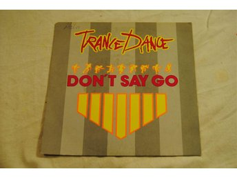 Trance Dance - Don't say go