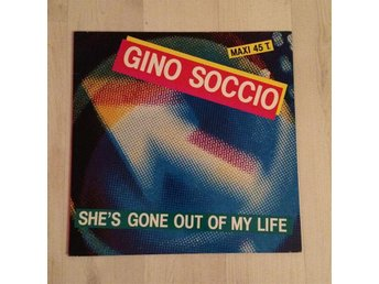 "GINO SOCCIO - SHE´S GONE OUT OF MY LIFE. (12"" MAXI SINGEL)"
