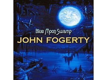 Fogerty John: Blue moon swamp (Blue/Ltd) (Vinyl LP)