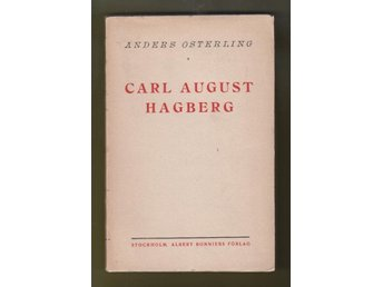 Österling, Anders: Carl August Hagberg. Minnesteckning.