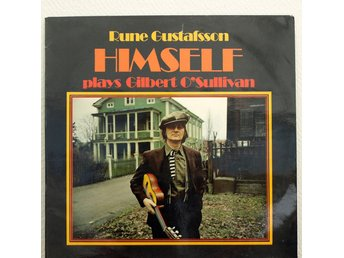 LP. RUNE GUSTAFSSON - HIMSELF (PLAYS GILBERT O`SULLIVAN)