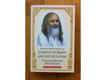 Maharishi Mahesh Yogi: Science of Being and Art of Living