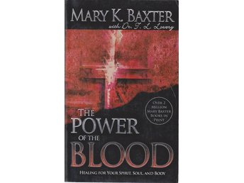 Mary K. Baxter: The Power of the Blood