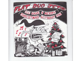 Vinyl Singel Flat Duo Jets ‎– I'll Have A Merry Christmas Without You/Caravan