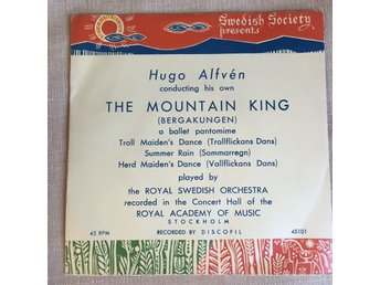 Swedish Society presents Hugo Alfvén THE MOUNTAIN KING - BERGAKUNGEN EP 45 RPM