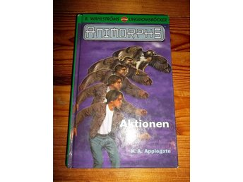 ANIMORPHS 3 - AKTIONEN - K. A. APPLEGATE