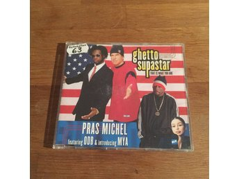 Pras Michel Featuring ODB* & Introducing Mȳa* ‎– Ghetto Supastar (That Is. (CDs)