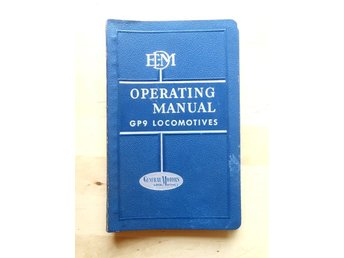 Operating manual GP9 Locomotives - Electro-motive division, General Motors Corp.