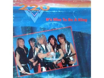 "220 Volt titel* It's Nice To Be A King*Heavy Metal Scandinavia 7"" - Hägersten - 220 Volt titel* It's Nice To Be A King*Heavy Metal Scandinavia 7"" - Hägersten"