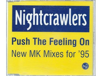 NIGHTCRAWLERS - PUSH THE FEELING ON  (CD MAXI/SINGLE )