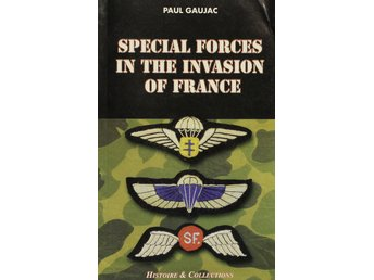 Special forces in the invasion of France, Paul Gaujac (Eng)