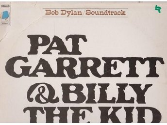 Bob Dylan:Pat Garrett & Billy The Kid