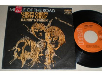 Middle Of The Road 45/PS Chirpy chirpy cheep cheep 1971
