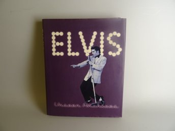 Elvis - Unseen archives