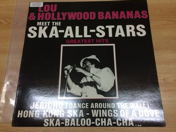 Lou & Hollywood bananas meet the ska-all-stars