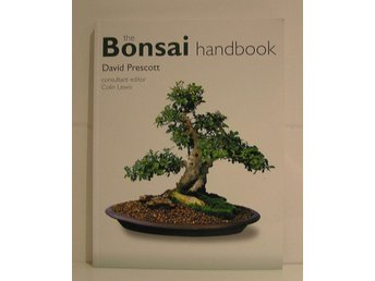 Prescott David : The Bonsai handbook.
