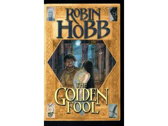 Robin Hobb - The golden fool (På engelska)