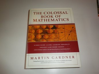 The colossal book of mathematics - Gardner