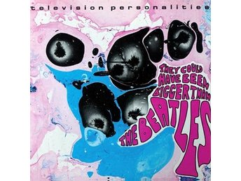 Television Personalities: They could have. (Ltd) (Vinyl LP + Download)