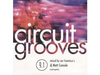DJ Matt Consala - Circuit Grooves 9.1 - 2000 - CD - Bålsta - DJ Matt Consala - Circuit Grooves 9.1 - 2000 - CD - Bålsta