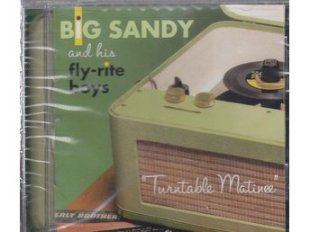 CD Big Sandy And His Fly-Rite Boys-Turntable Matinee