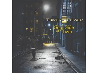 Tower Of Power: Soul side of town 2018 (Digi) (CD)