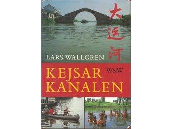 Lars Wallgren: Kejsarkanalen. - Malmö - Lars Wallgren: Kejsarkanalen. - Malmö