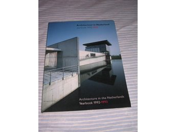Architecture In The Netherlands Yearbook 1992-1993 (hft)
