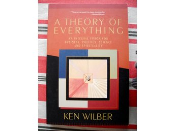 A THEORY OF EVERYTHING Ken Wilber 2000