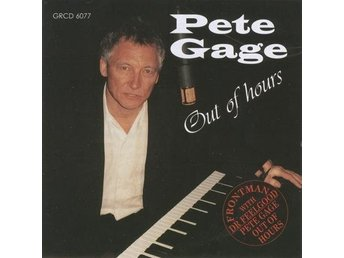 Pete Gage - Out Of Hours - CD