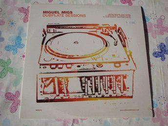 "MIGUEL MIGS - DUBPLATE SESSIONS 10"" ELECTRONIC HOUSE"