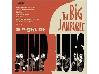 Big Jamboree: A Night Of Jump Blues (CD) - Nossebro - Big Jamboree: A Night Of Jump Blues (CD) - Nossebro