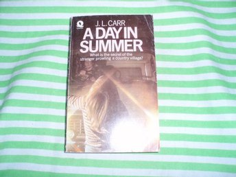 J L Carr - A Day In summer /Engelska